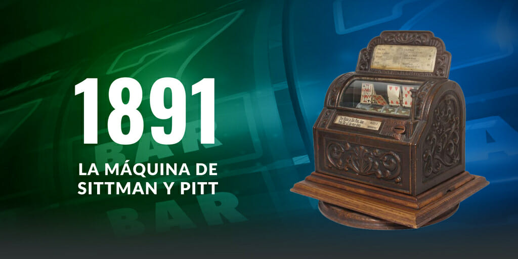1891 - LA MÁQUINA DE SITTMAN Y PITT