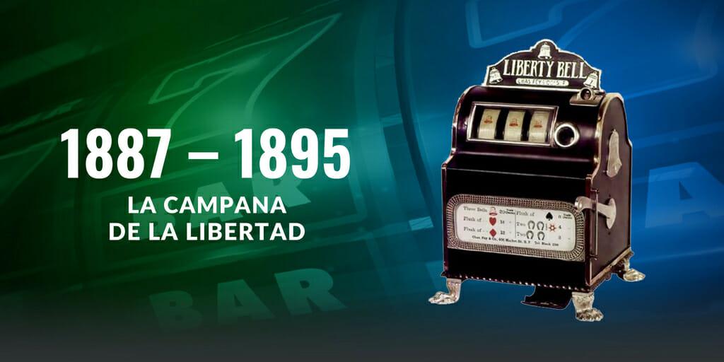 1887 - 1895 -LA CAMPANA DE LA LIBERTAD