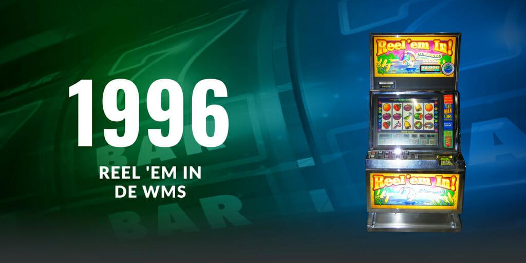 1996 - REEL 'EM IN DE WMS
